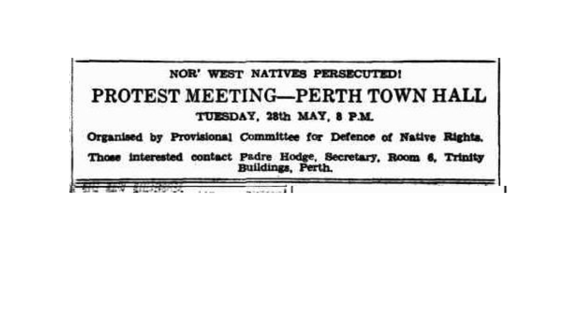 West Australian, 24 May 1946, advertisement 'Nor' West Natives Persecuted.'